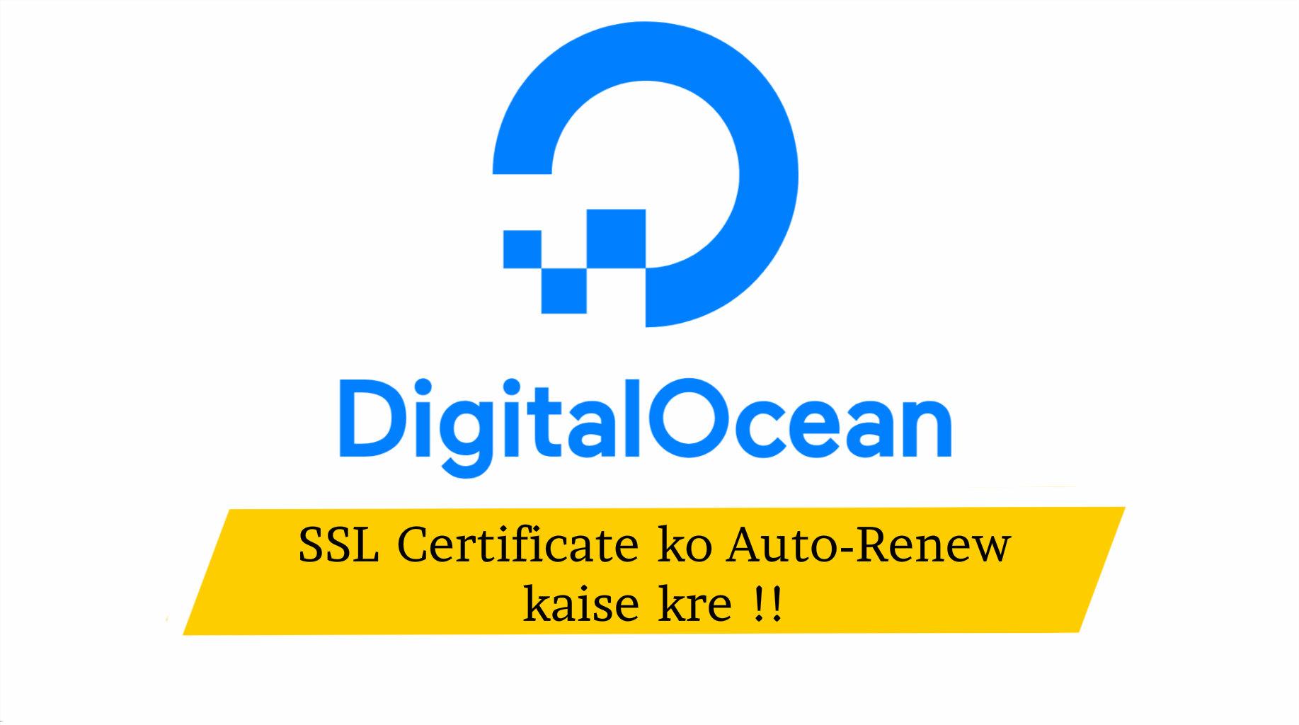 DigitalOcean SSL Certificate koAuto-Renew kaise kare !!