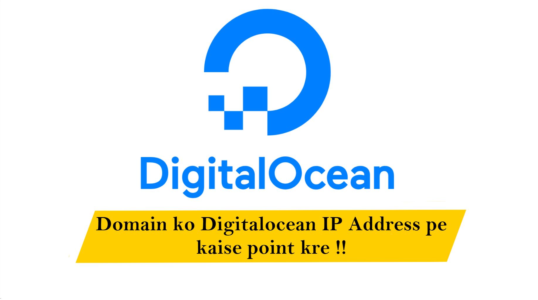 Domain ko Digitalocean IP Address pe kaise point kre !!